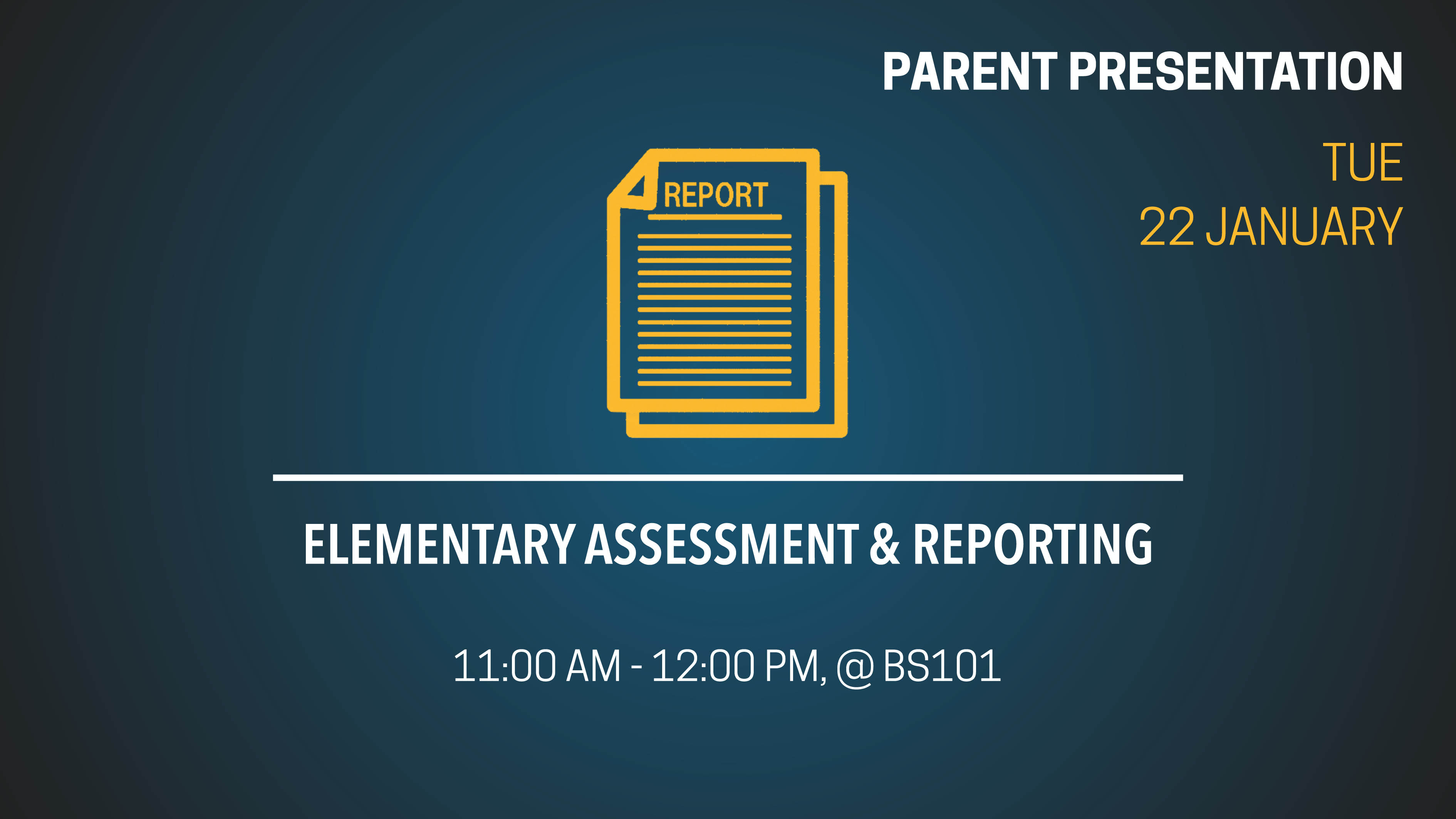 Elementary Assessment and Reporting