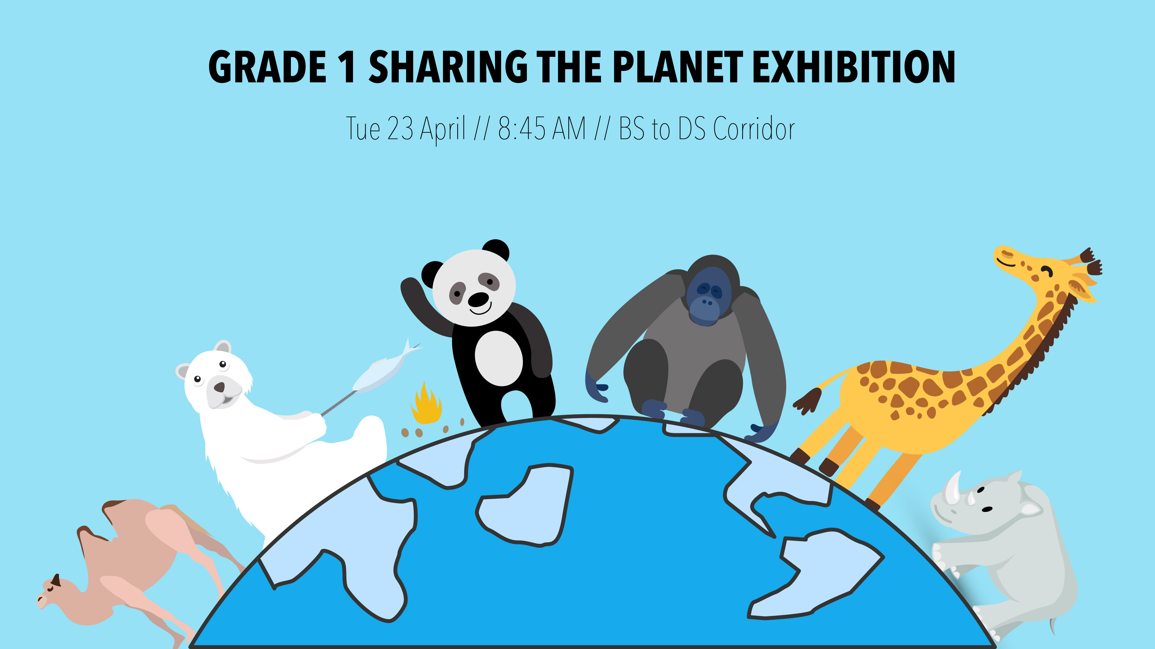Parent Event: Grade 1 Sharing the Planet Exhibition Fair